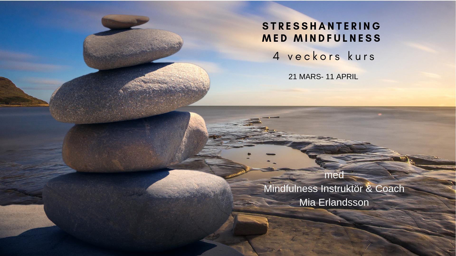 Stresshantering med Mindfulness 4 tillfällen