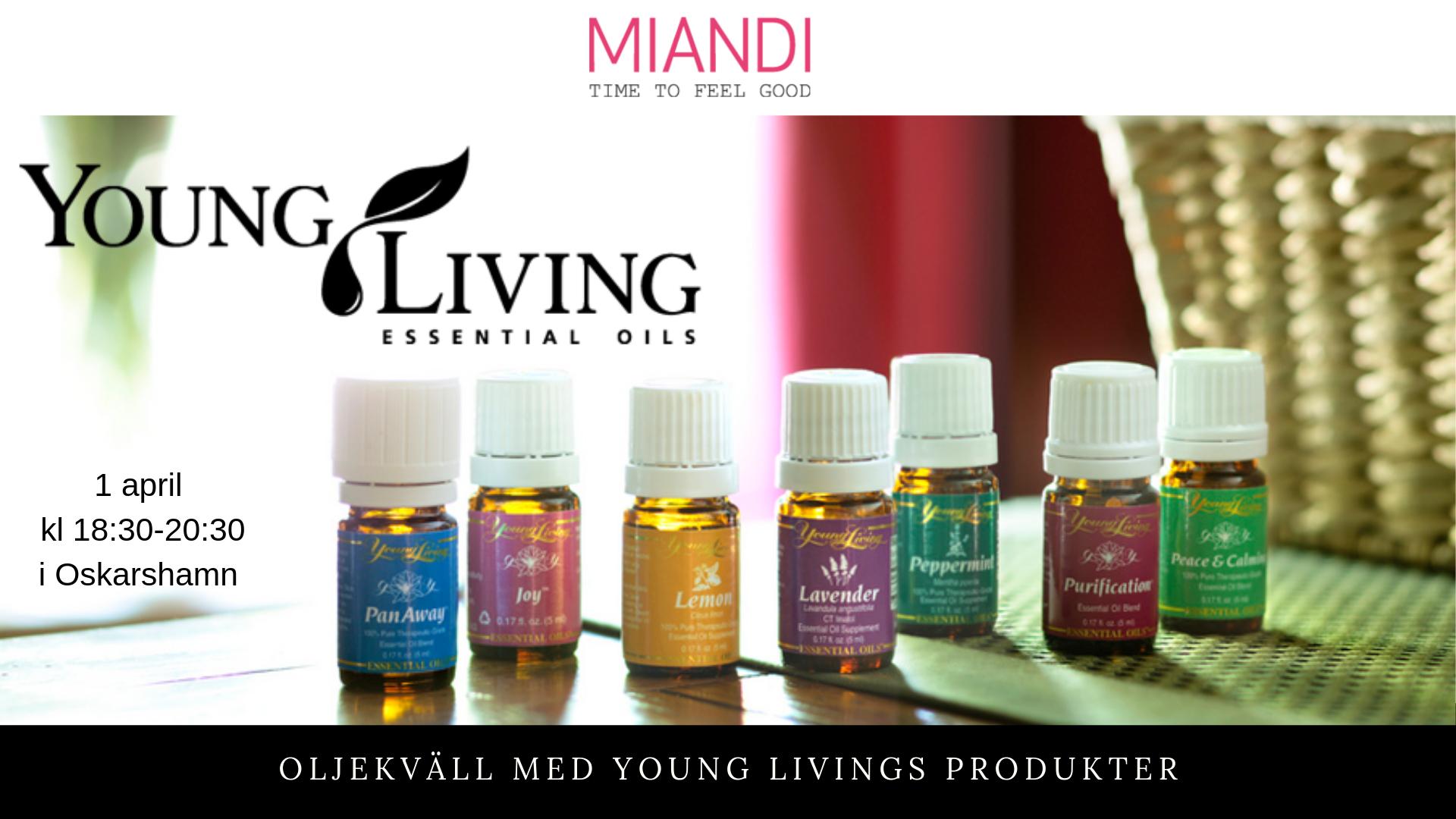 Oljekväll med Young Livings produkter