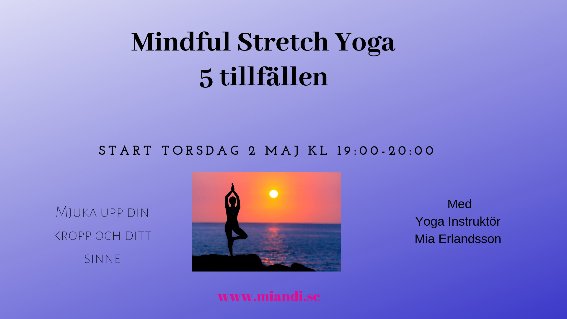 Mindful Stretch Yoga 5 tillfällen
