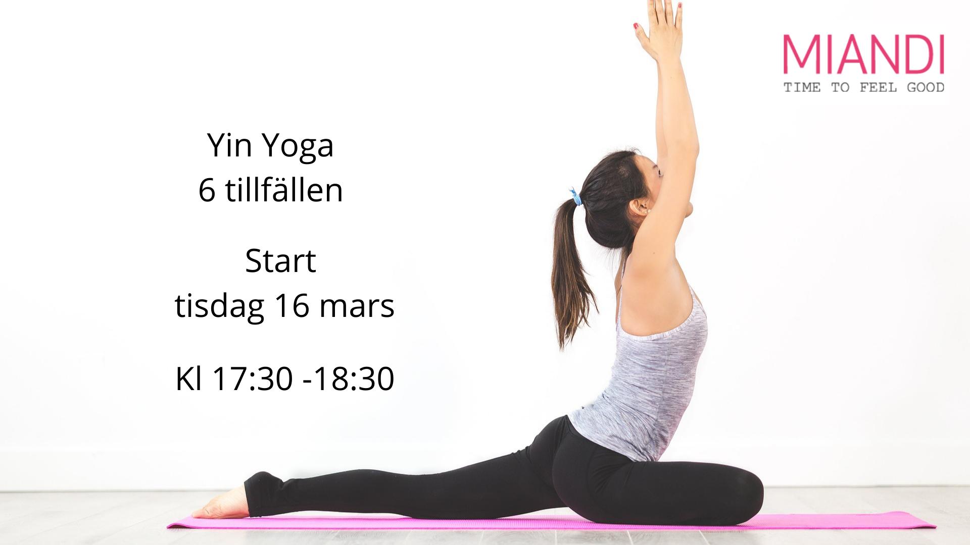 Yin Yoga 6 tillfällen start tisdag 16 mars
